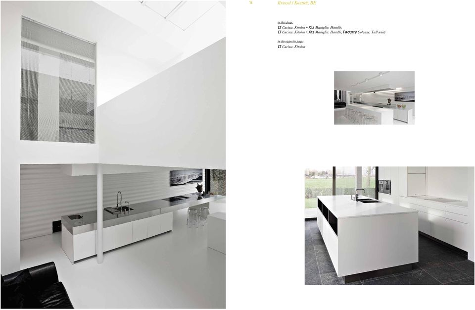 Kitchen + X12 Maniglia. Handle, Factory Colonne.