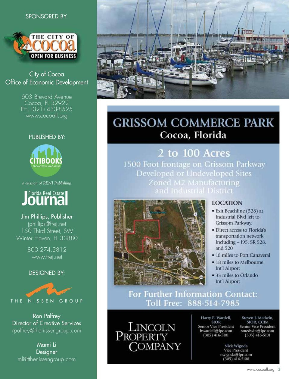 org PUBLISHED BY: PROMOTION MAGAZINE a division of RENI Publishing Journa Florida Real Estate I Jim Phillips,