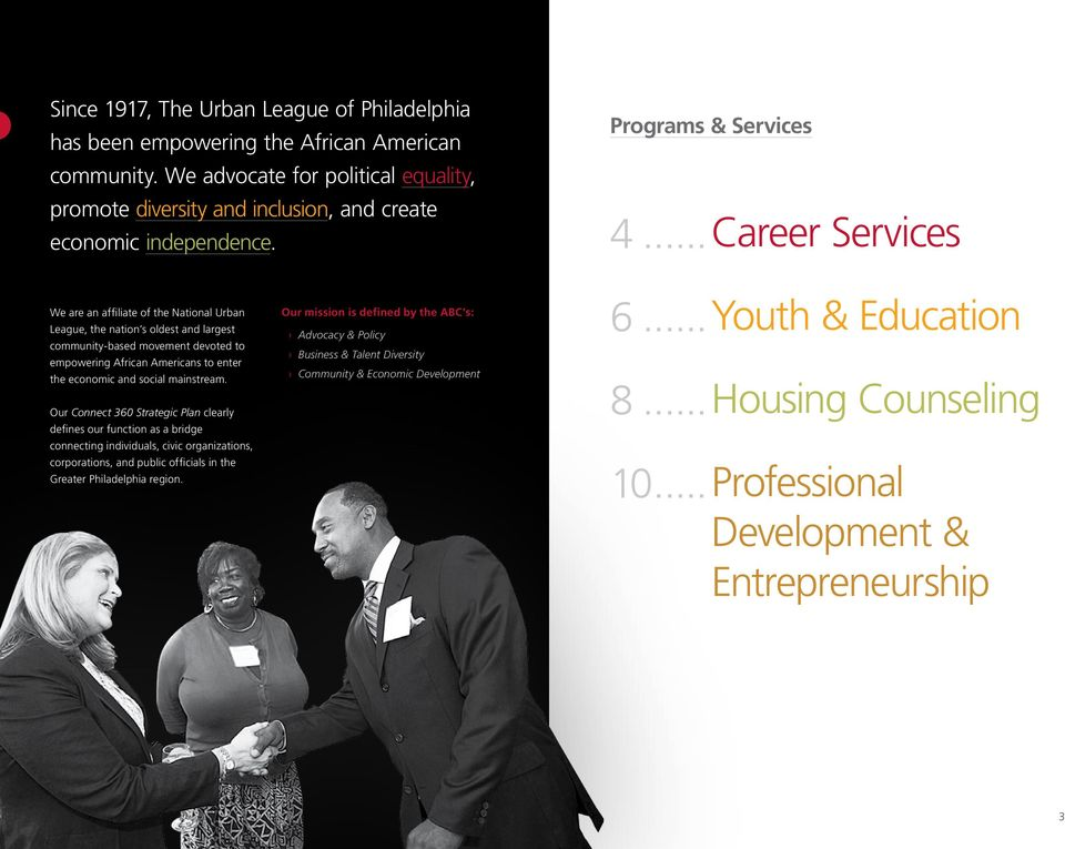 .. Career Services We are an affiliate of the National Urban League, the nation s oldest and largest community-based movement devoted to empowering African Americans to enter the economic and social