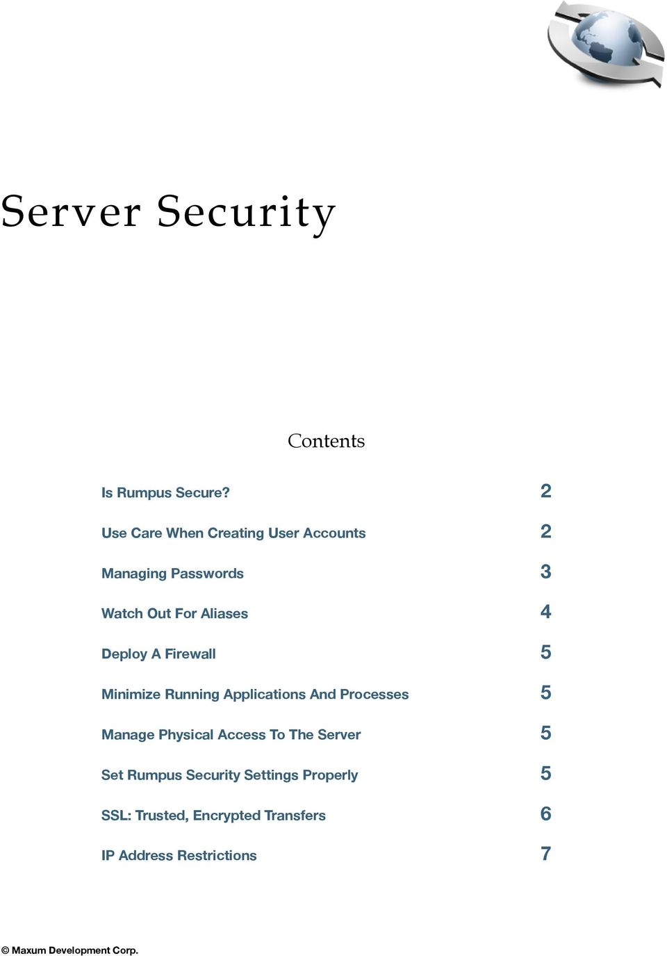 Deploy A Firewall 5 Minimize Running Applications And Processes 5 Manage Physical