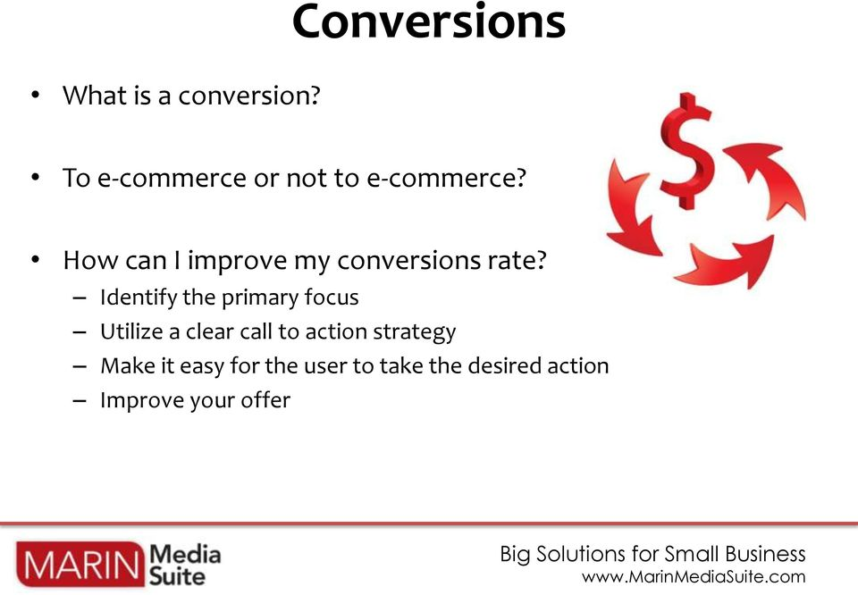 How can I improve my conversions rate?