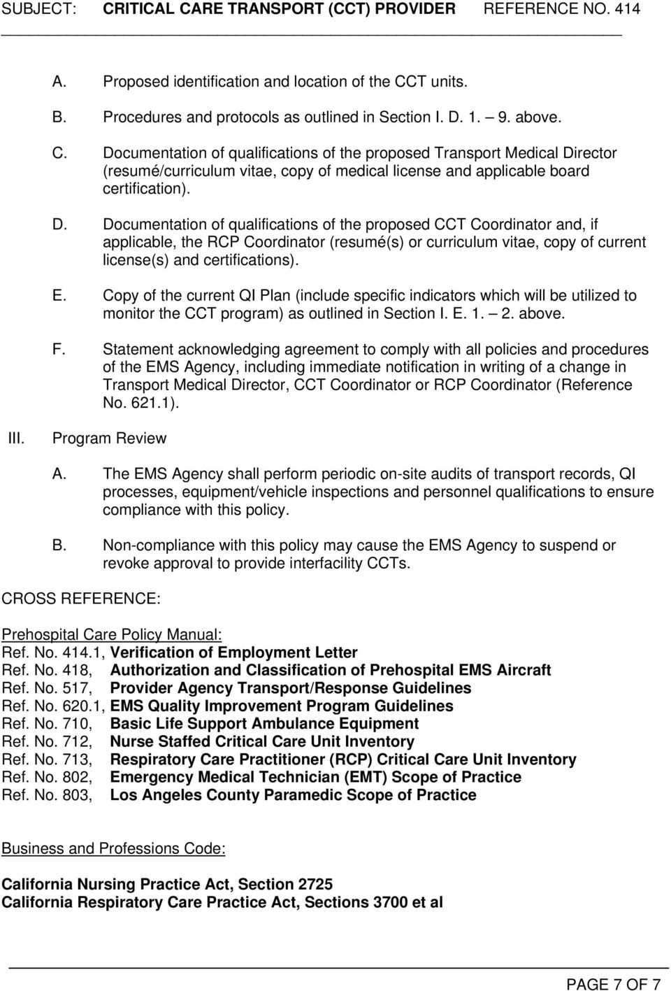 Documentation of qualifications of the proposed Transport Medical Di