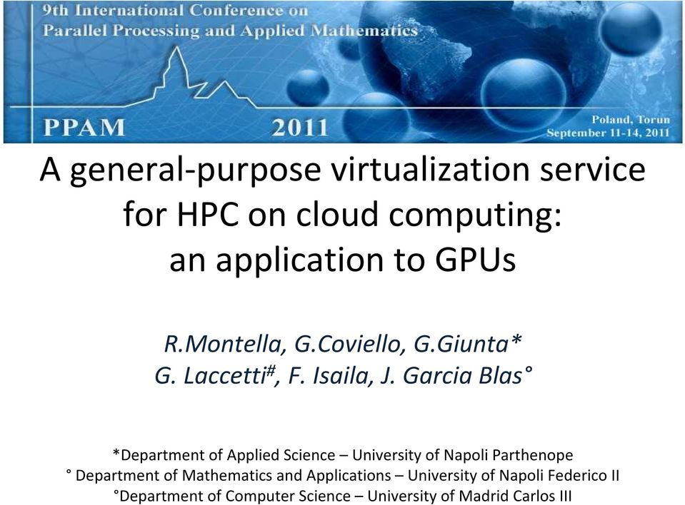 Garcia Blas *Department of Applied Science University of Napoli Parthenope Department of