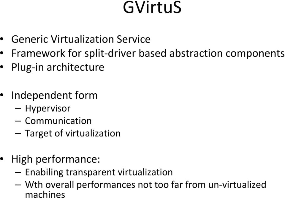 Communication Target of virtualization High performance: Enabiling