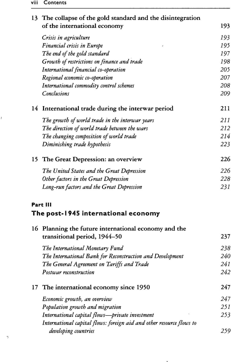 International trade during the interwar period 211 The growth of world trade in the interwar years 211 The direction of world trade between the wars 212 The changing composition of world trade 214