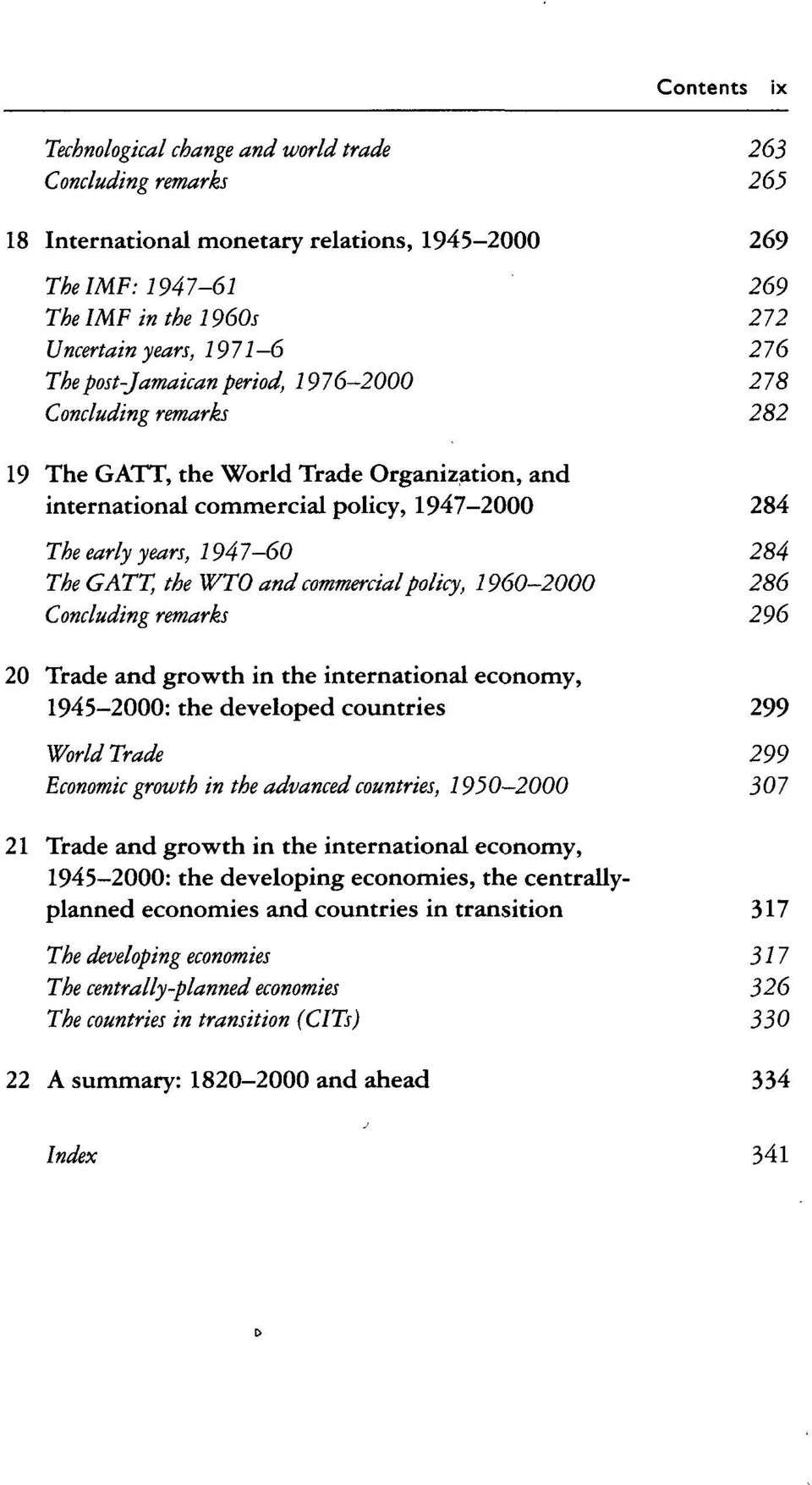 the WTO and commercial policy, 1960-2000 286 Concluding remarks 296 20 Trade and growth in the international economy, 1945-2000: the developed countries 299 World Trade 299 Economic growth in the
