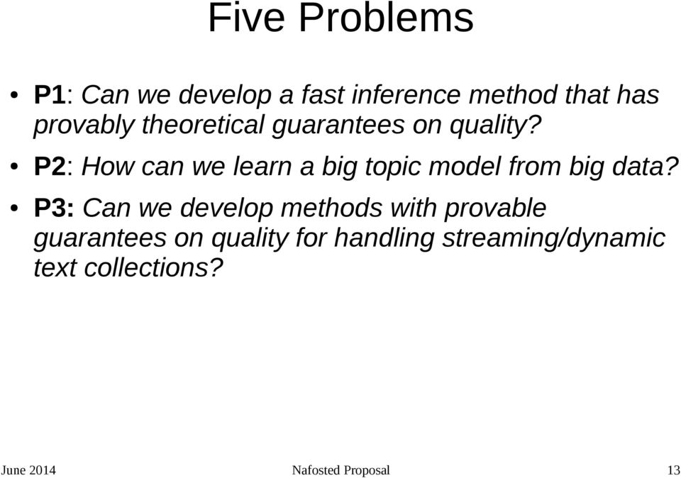 P2: How can we learn a big topic model from big data?