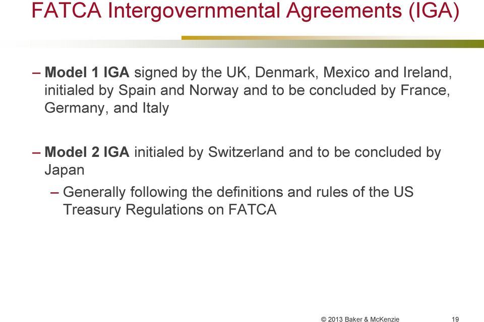 Italy Model 2 IGA initialed by Switzerland and to be concluded by Japan Generally