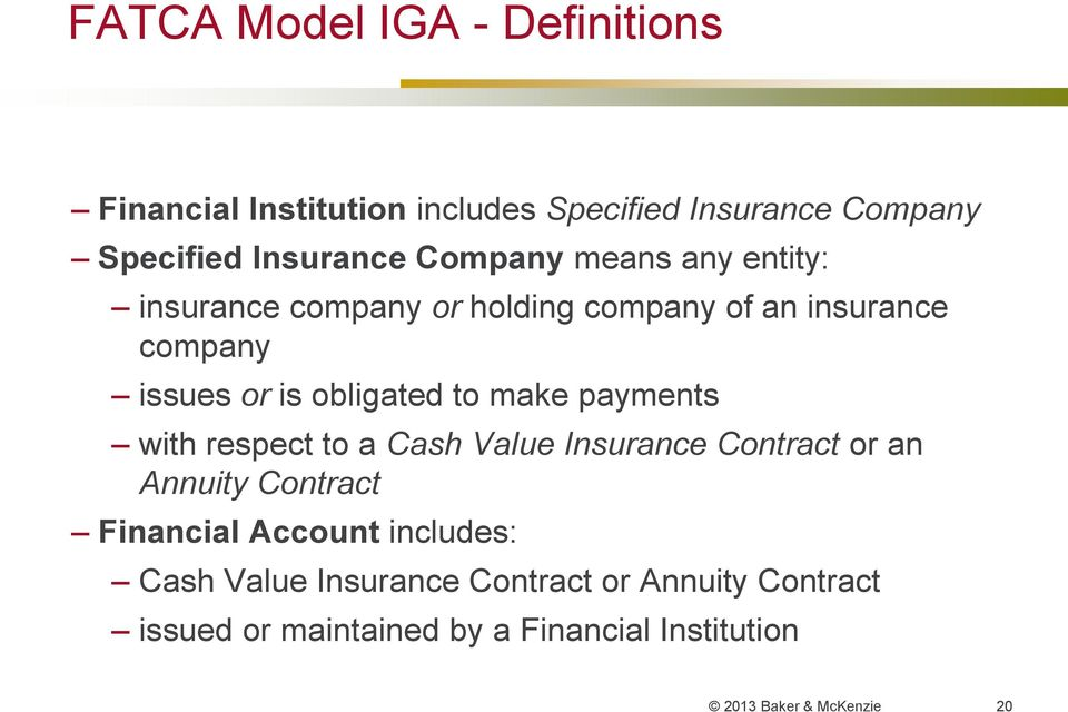 make payments with respect to a Cash Value Insurance Contract or an Annuity Contract Financial Account includes: