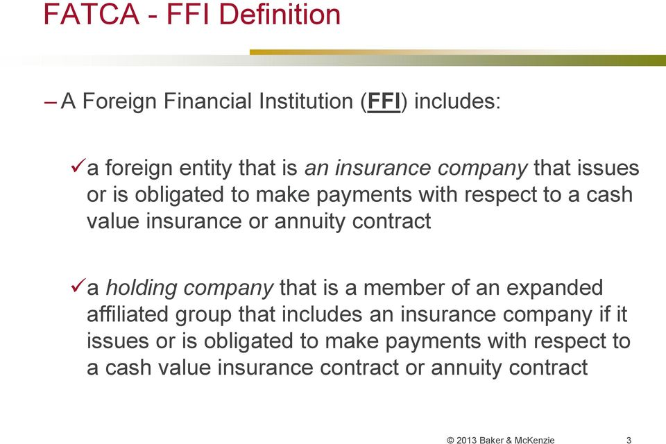 holding company that is a member of an expanded affiliated group that includes an insurance company if it issues