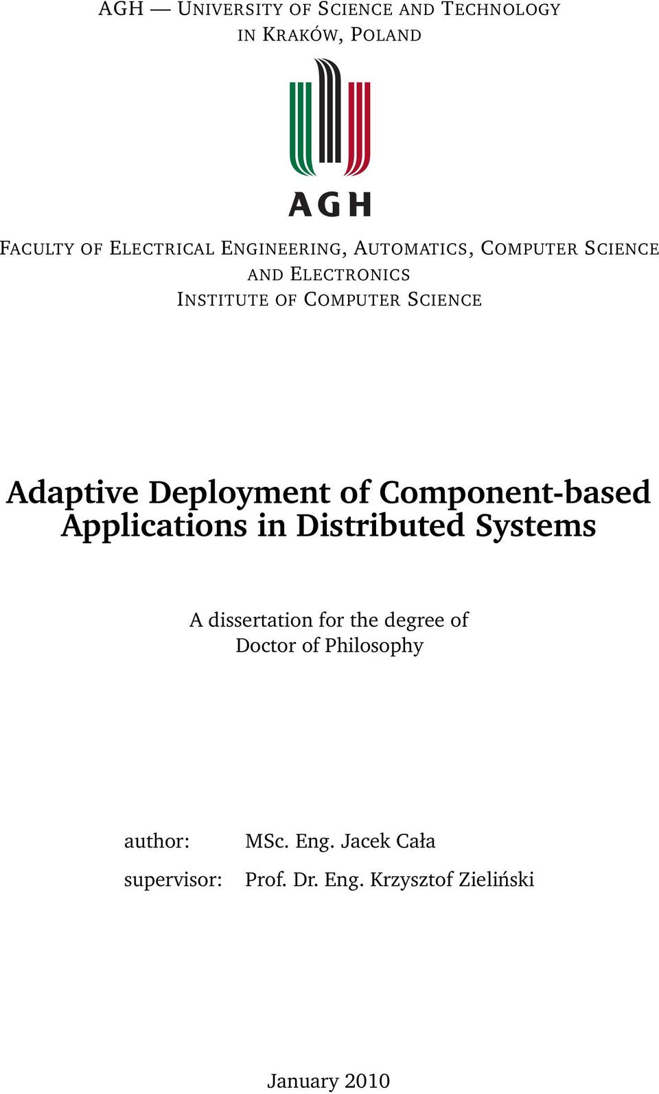 of Component-based Applications in Distributed Systems A dissertation for the degree of Doctor