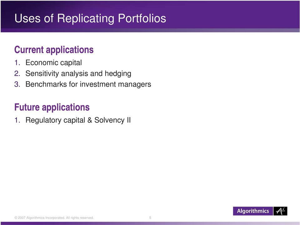 Benchmarks for investment managers Future applications 1.