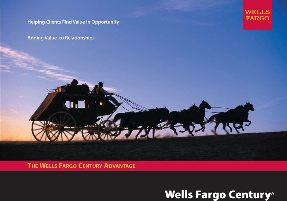 Relationships THE WELLS FARGO
