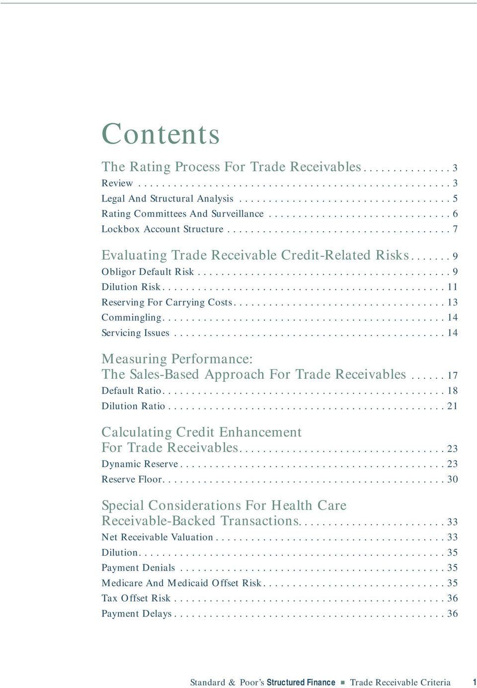 ............................................... 11 Reserving For Carrying Costs.................................... 13 Commingling................................................ 14 Servicing Issues.