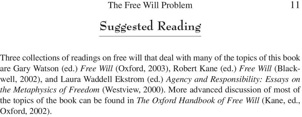 ) Free Will (Blackwell, 2002), and Laura Waddell Ekstrom (ed.