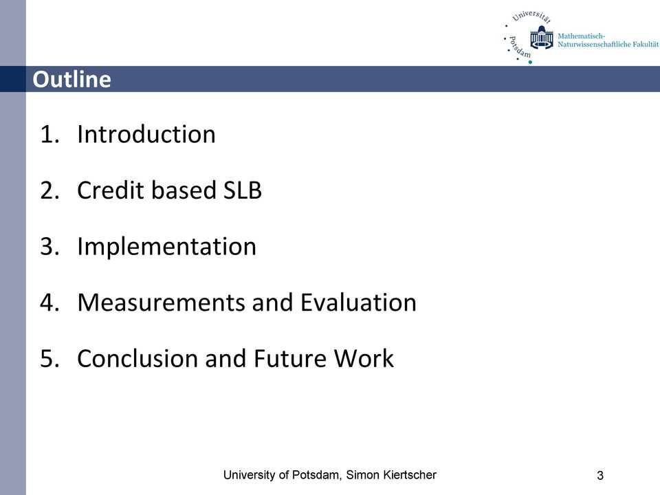 Measurements and Evaluation 5.