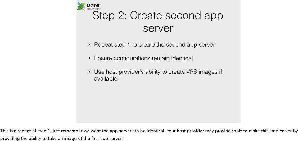 This is a repeat of step 1, just remember we want the app servers to be identical.