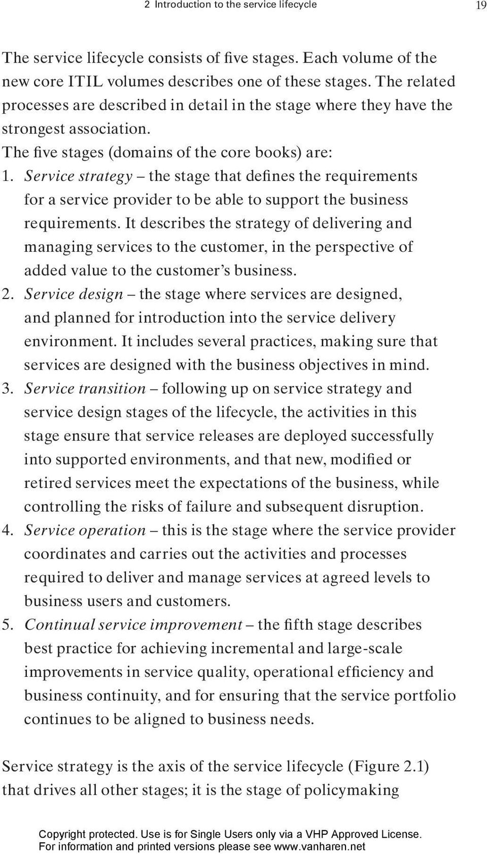 Service strategy the stage that defines the requirements for a service provider to be able to support the business requirements.