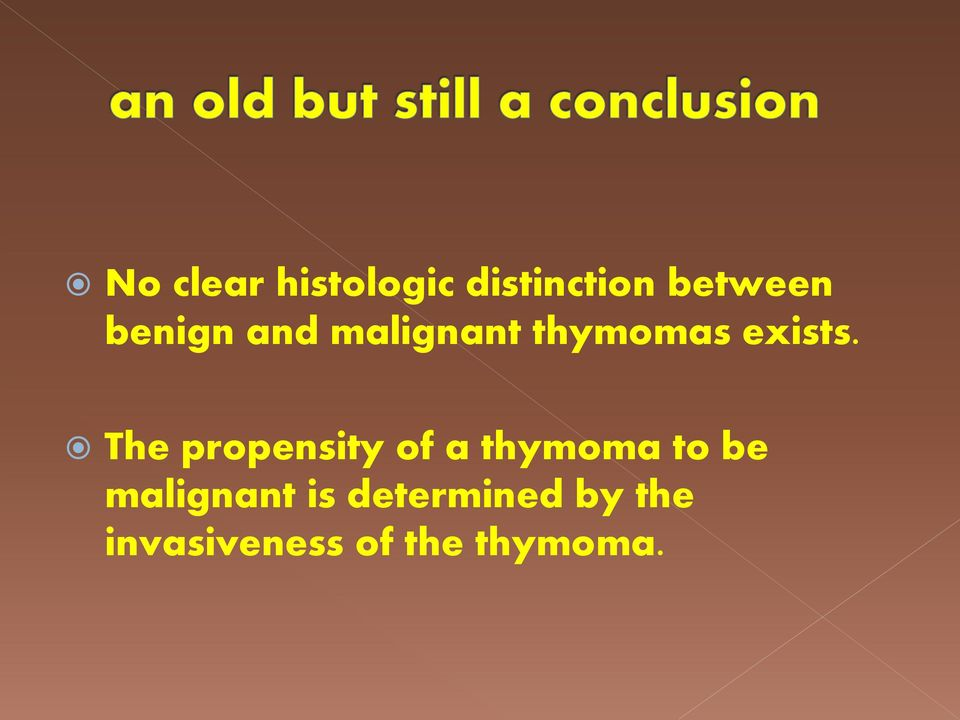 The propensity of a thymoma to be