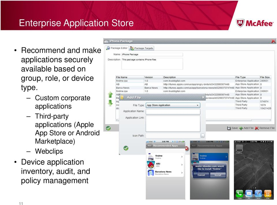 Custom corporate applications Third-party applications (Apple App
