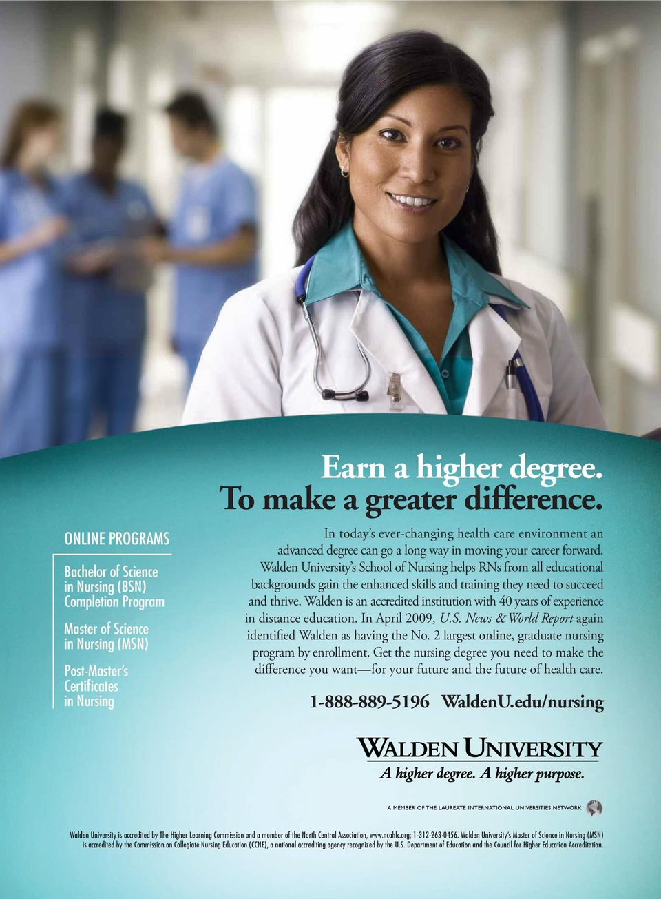 Walden University s School of Nursing helps RNs from all educational backgrounds gain the enhanced skills and training they need to succeed and thrive.