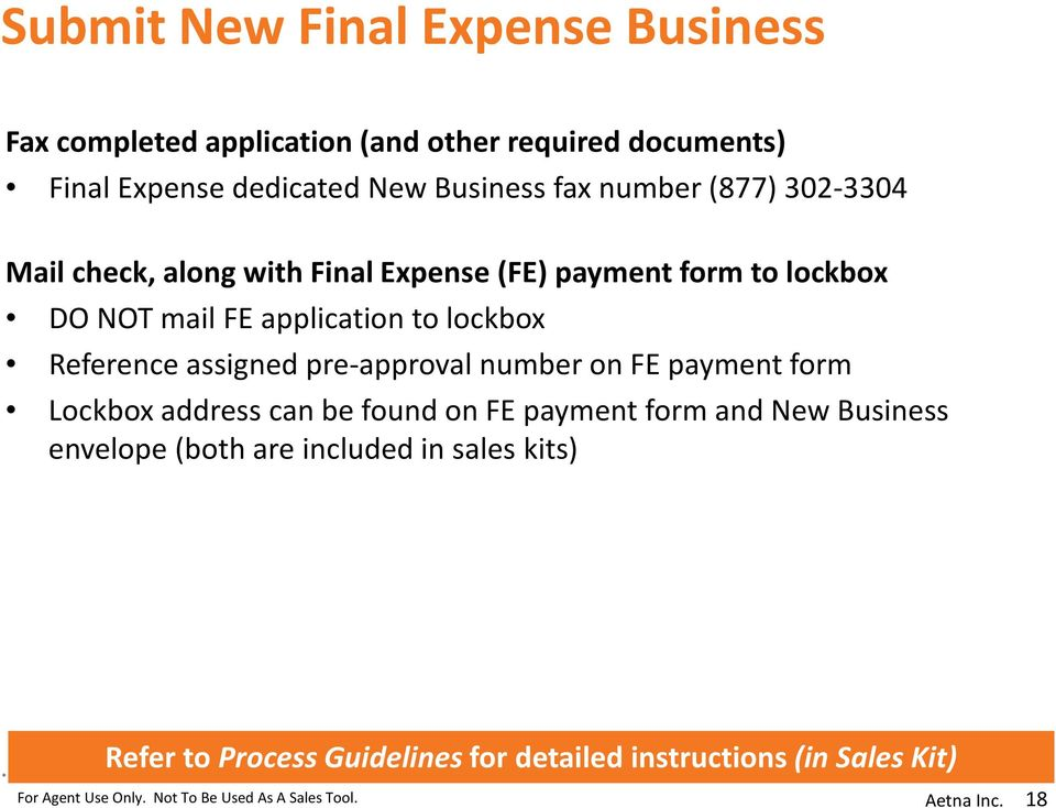 application to lockbox Reference assigned pre-approval number on FE payment form Lockbox address can be found on FE payment