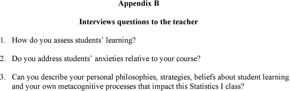 Do you address students anxieties relative to your course? 3.