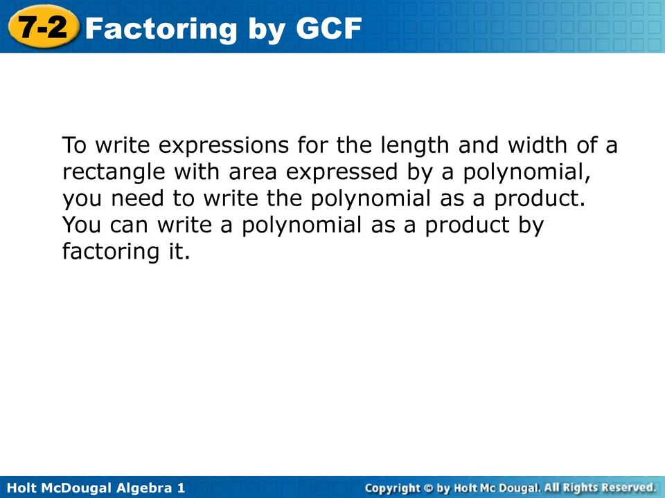 need to write the polynomial as a product.