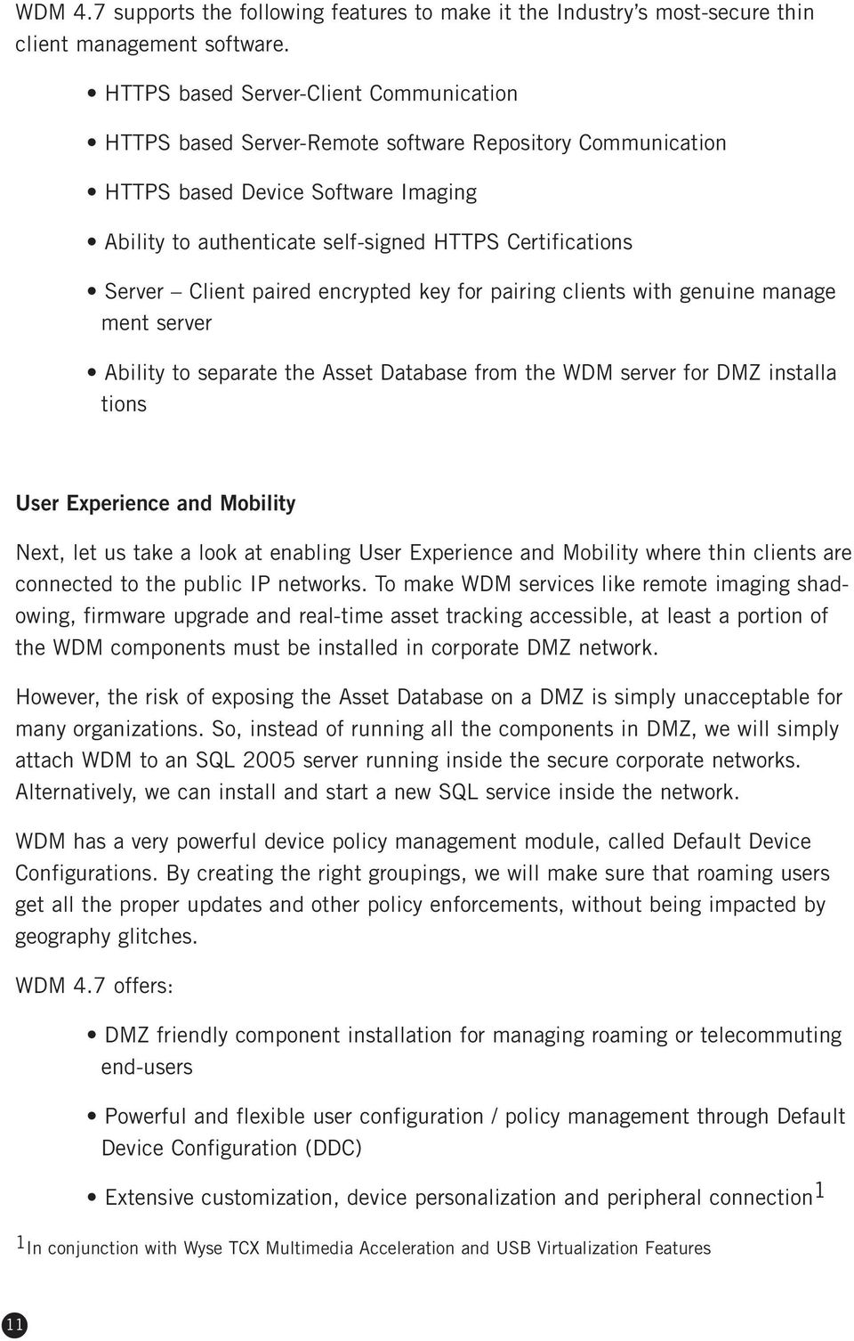 Deploying and Managing Thin Clients  A white paper by Wyse