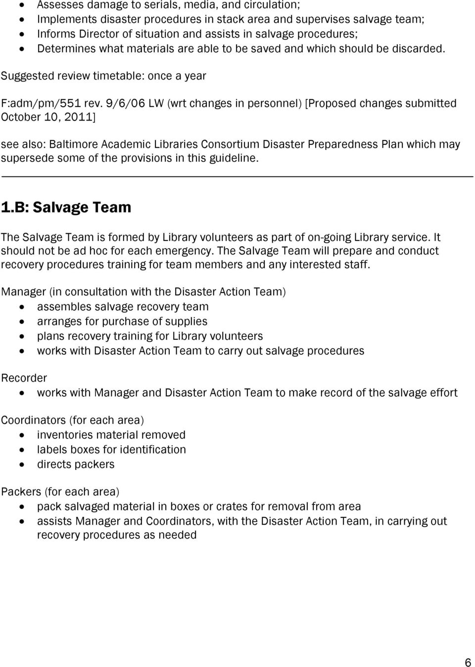 9/6/06 LW (wrt changes in personnel) [Proposed changes submitted October 10, 2011] see also: Baltimore Academic Libraries Consortium Disaster Preparedness Plan which may supersede some of the