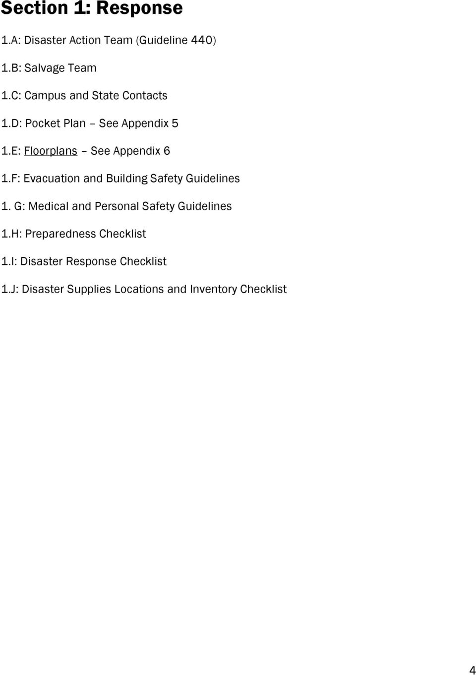F: Evacuation and Building Safety Guidelines 1. G: Medical and Personal Safety Guidelines 1.