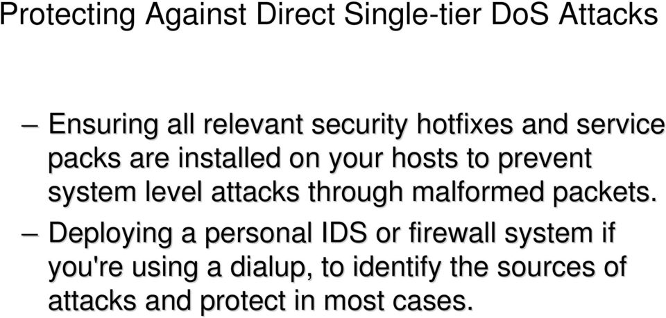 attacks through malformed packets.