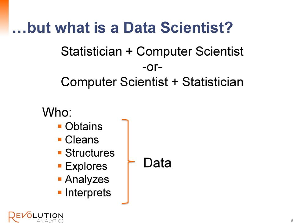 Computer Scientist + Statistician Who: