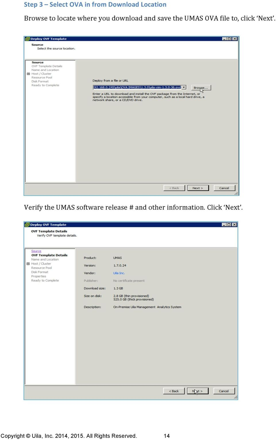Verify the UMAS software release # and other information.