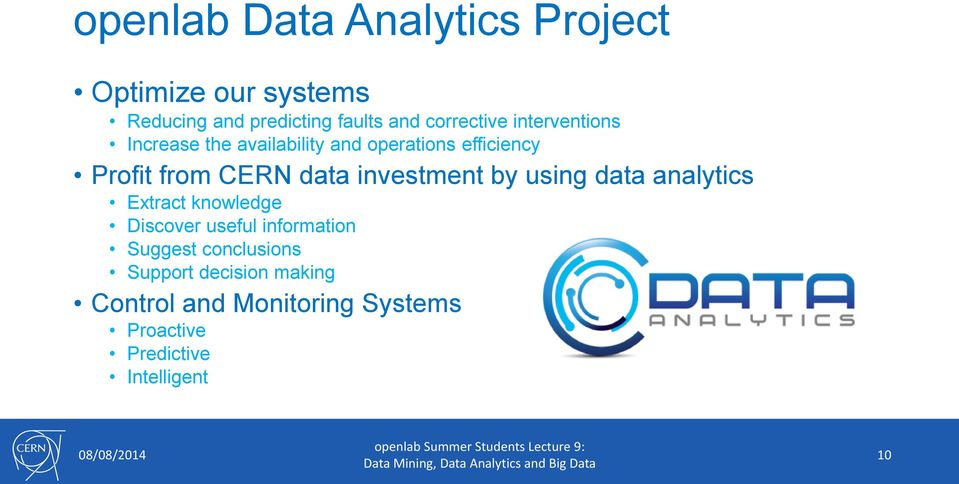 data investment by using data analytics Extract knowledge Discover useful information Suggest