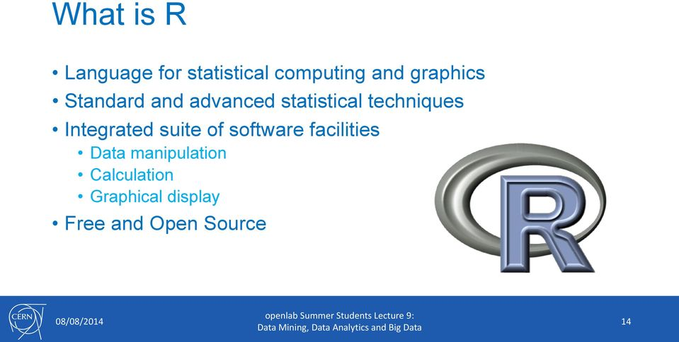 Integrated suite of software facilities Data