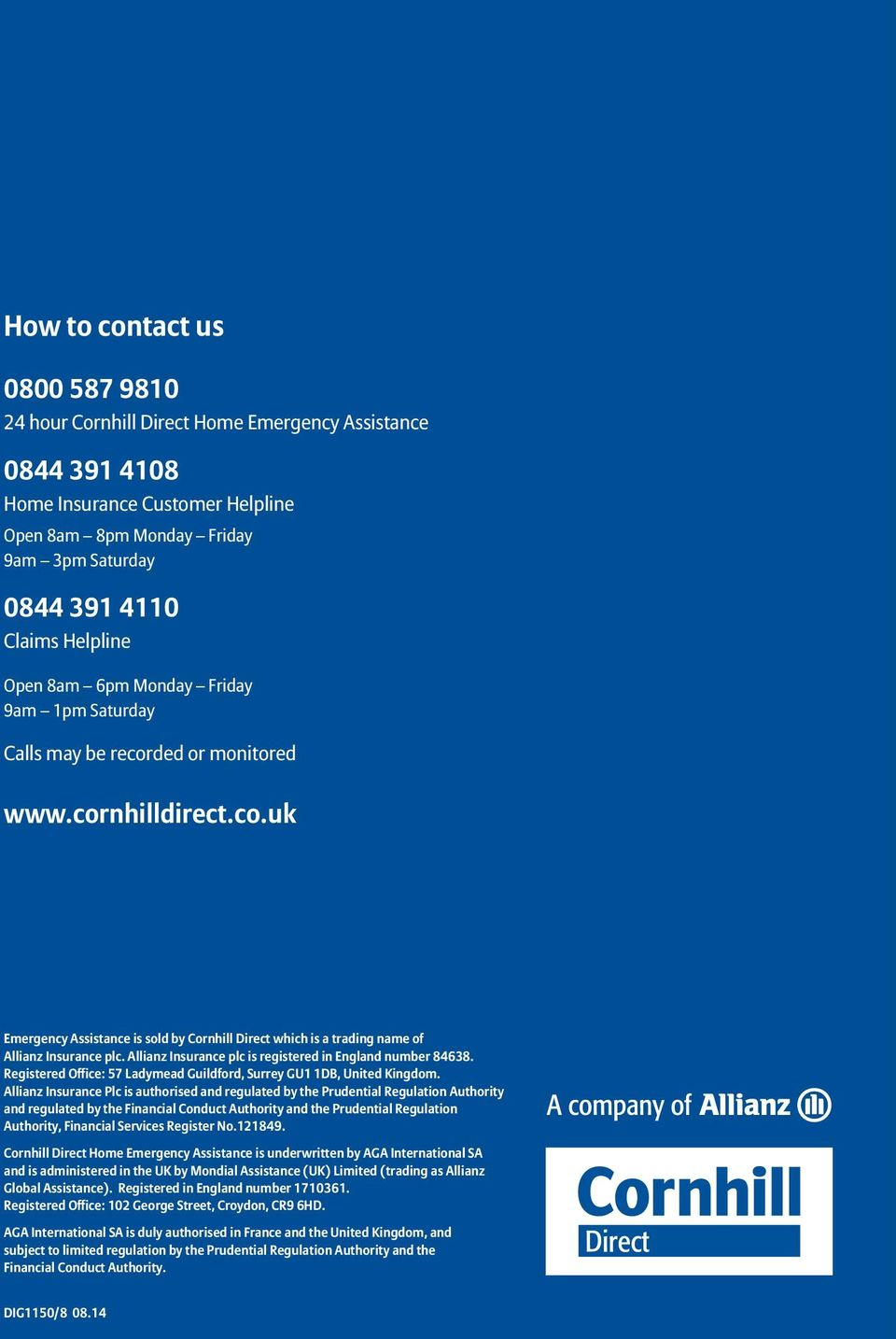 Allianz Insurance plc is registered in England number 84638. Registered Office: 57 Ladymead Guildford, Surrey GU1 1DB, United Kingdom.
