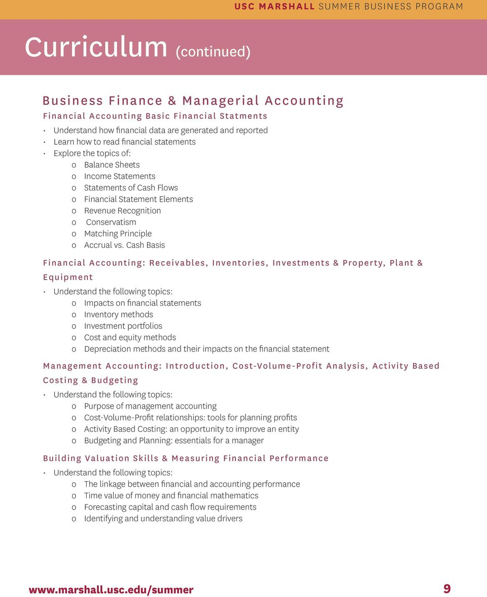 Cash Basis Financial Accounting: Receivables, Inventories, Investments & Property, Plant & Equipment Understand the following topics: o Impacts on financial statements o Inventory methods o