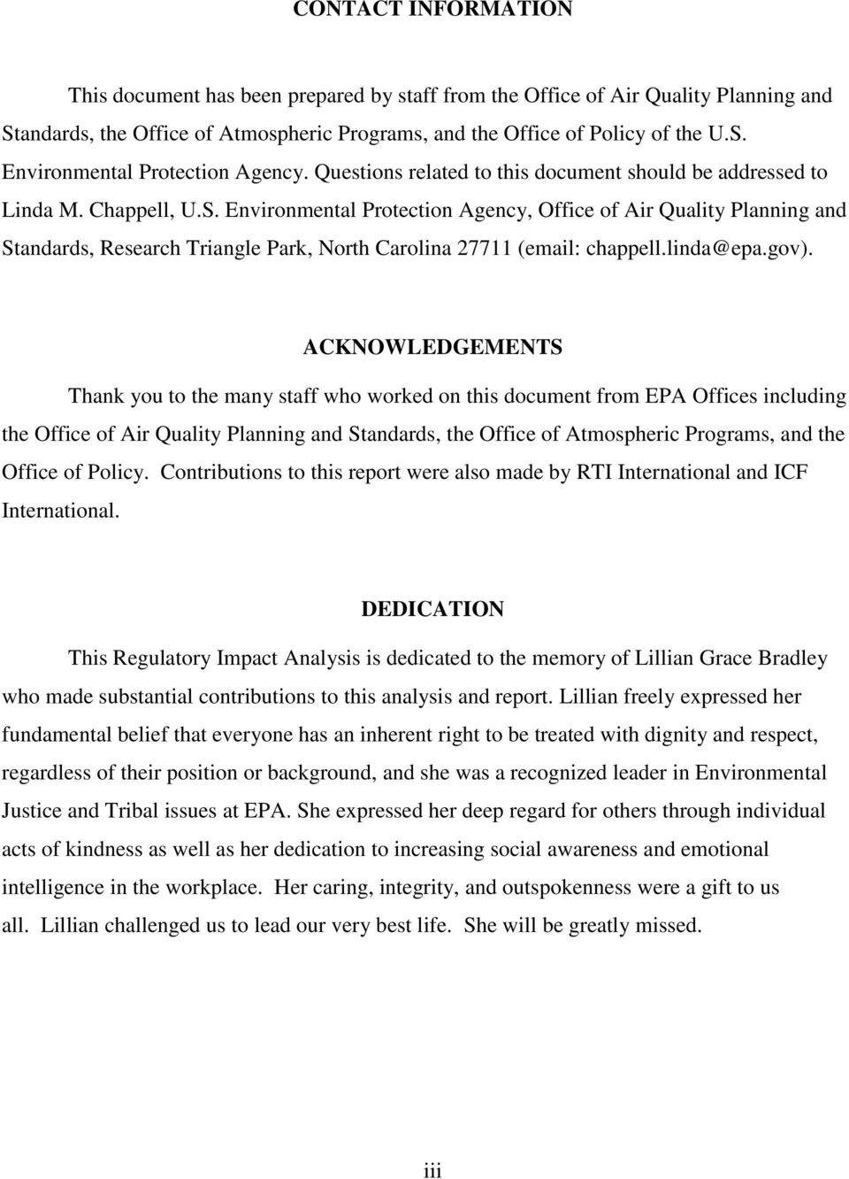 Environmental Protection Agency, Office of Air Quality Planning and Standards, Research Triangle Park, North Carolina 27711 (email: chappell.linda@epa.gov).
