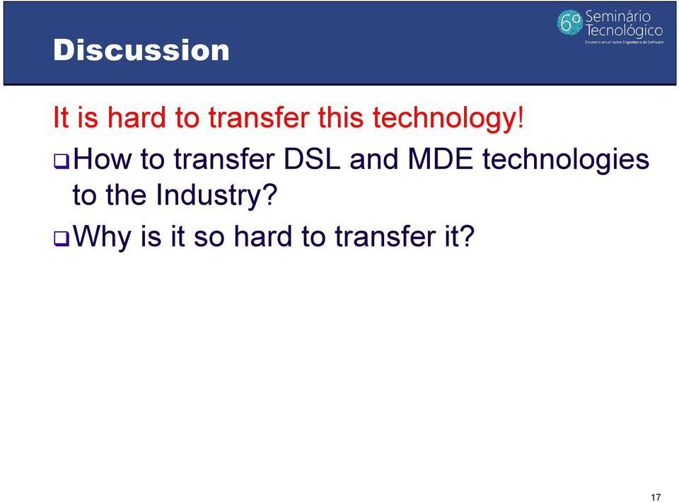 How to transfer DSL and MDE