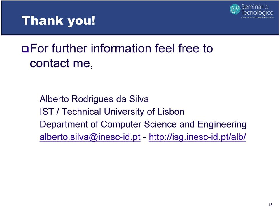 Rodrigues da Silva IST / Technical University of Lisbon