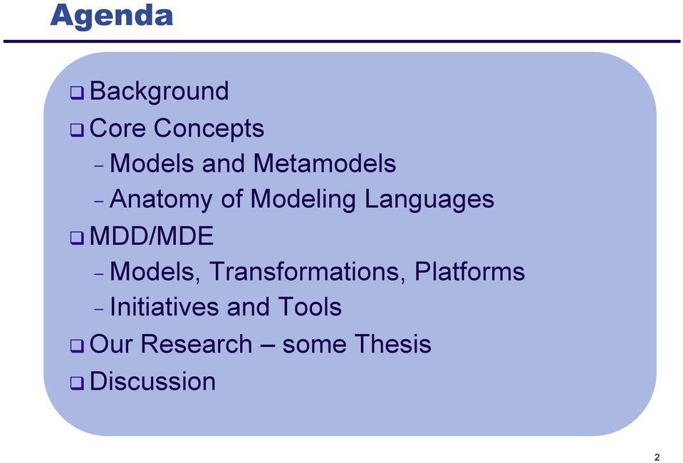 MDD/MDE - Models, Transformations, Platforms -