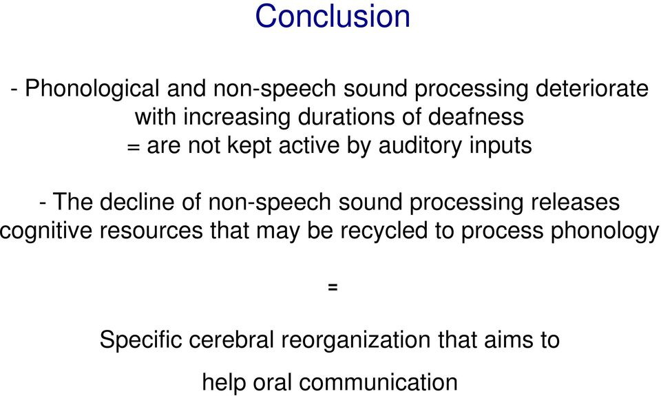 decline of non-speech sound processing releases cognitive resources that may be