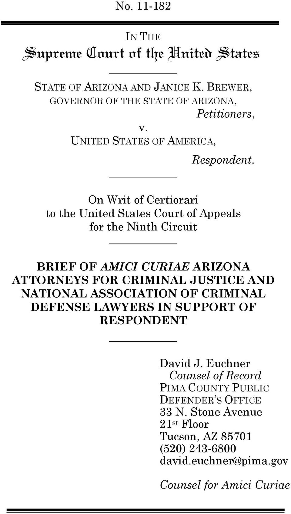 On Writ of Certiorari to the United States Court of Appeals for the Ninth Circuit BRIEF OF AMICI CURIAE ARIZONA ATTORNEYS FOR CRIMINAL