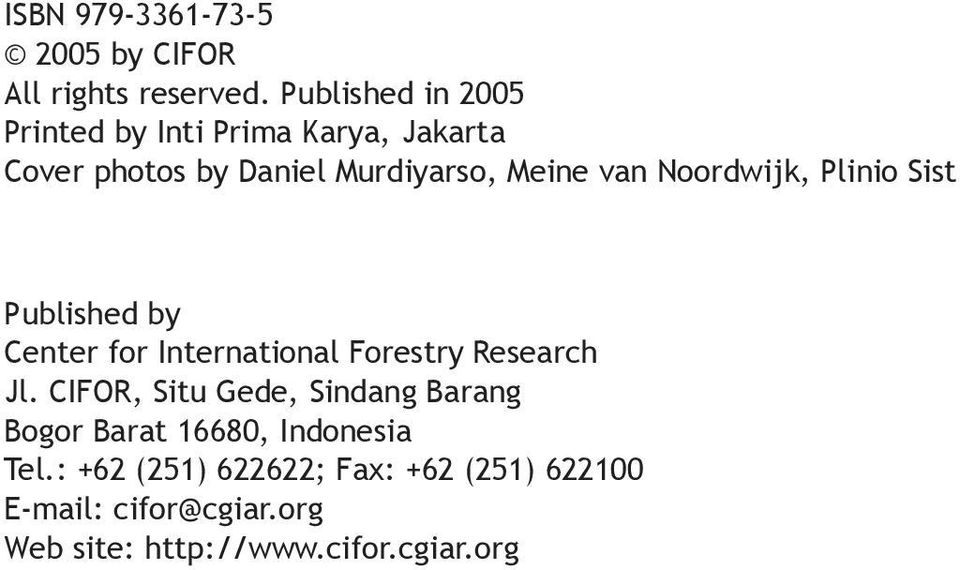 Noordwijk, Plinio Sist Published by Center for International Forestry Research Jl.