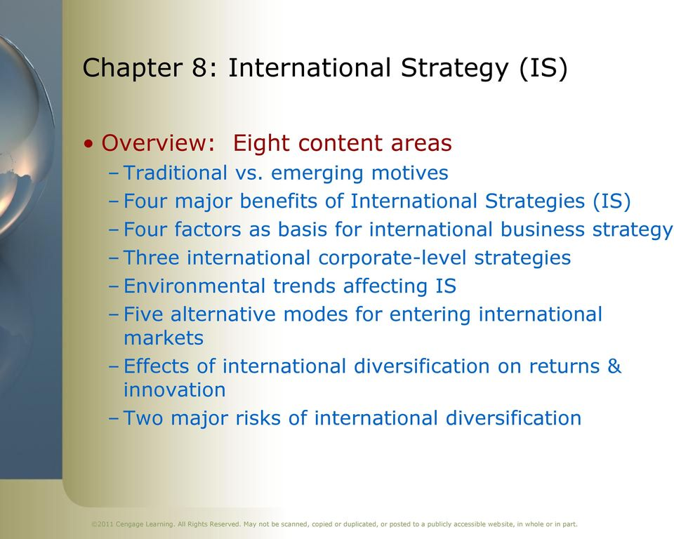 business strategy Three international corporate-level strategies Environmental trends affecting IS Five alternative