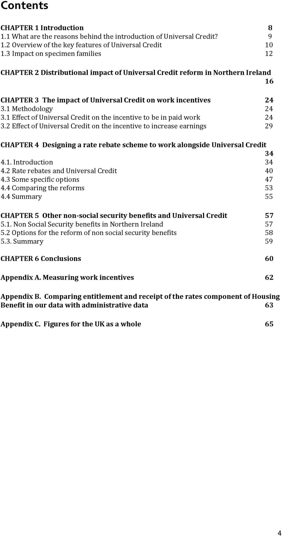 1 Effect of Universal Credit on the incentive to be in paid work 24 3.