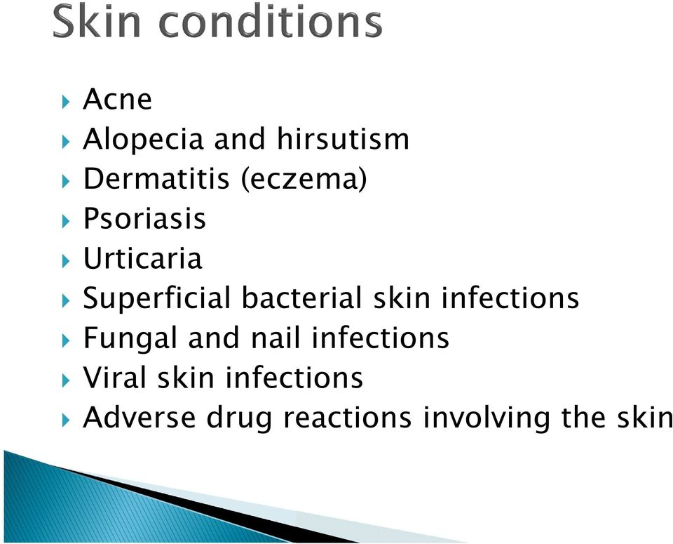 infections Fungal and nail infections Viral skin