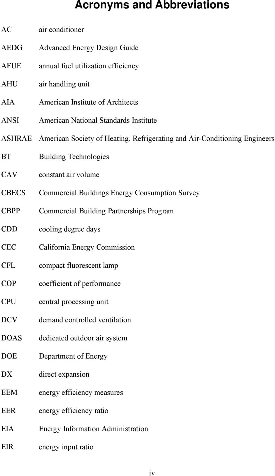 Technologies constant air volume Commercial Buildings Energy Consumption Survey Commercial Building Partnerships Program cooling degree days California Energy Commission compact fluorescent lamp