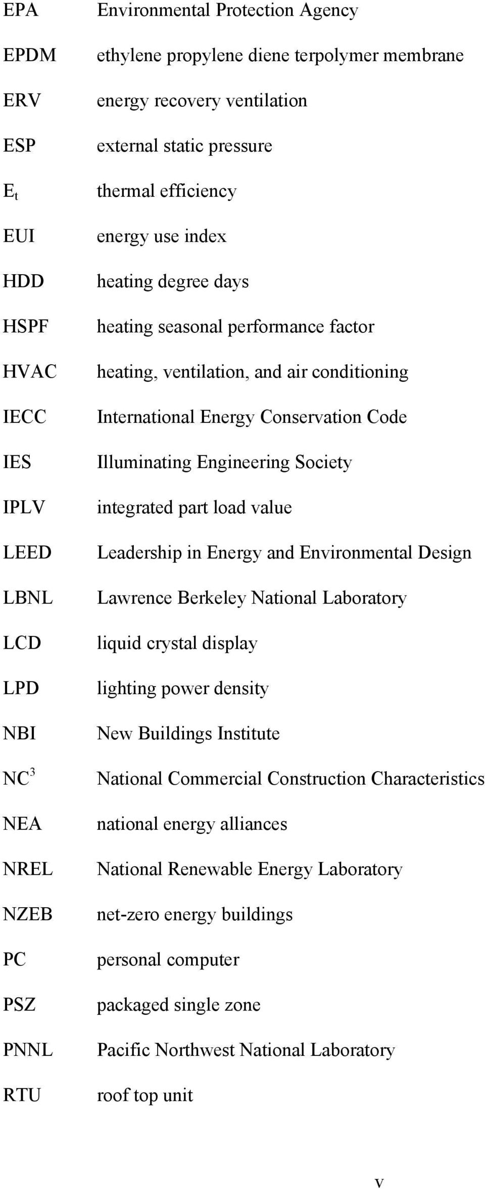 Energy Conservation Code Illuminating Engineering Society integrated part load value Leadership in Energy and Environmental Design Lawrence Berkeley National Laboratory liquid crystal display